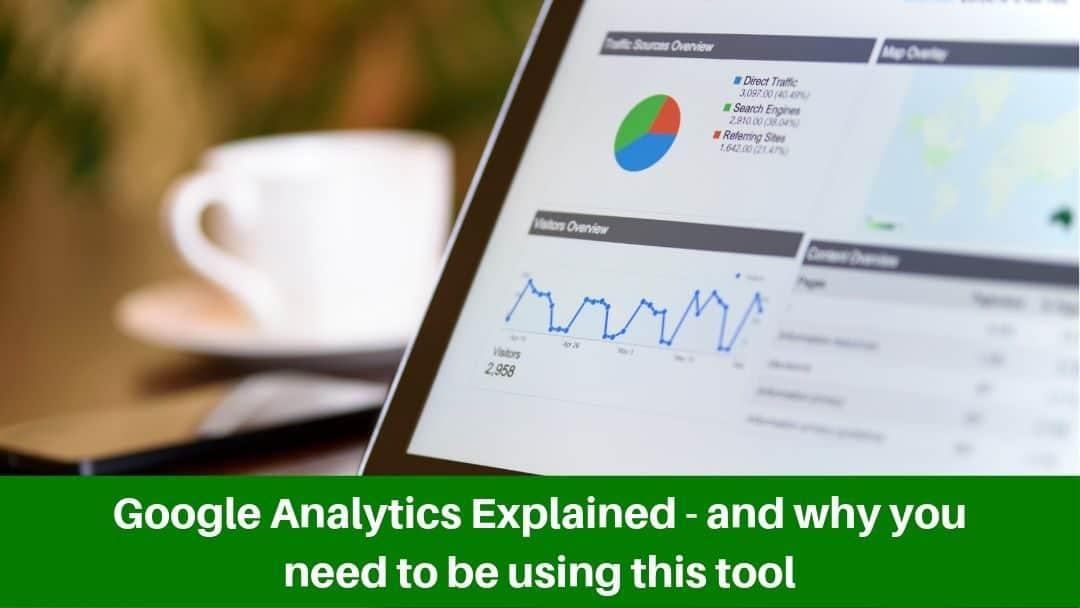 Google Analytics Explained